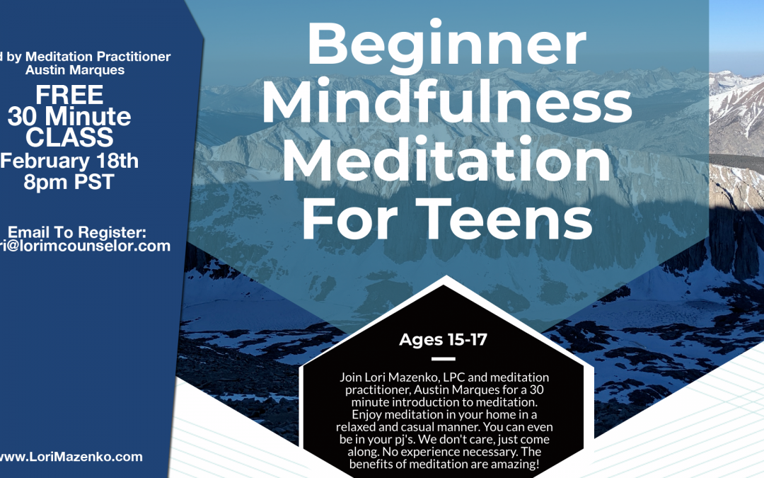 Free Meditation Class for Your Teen